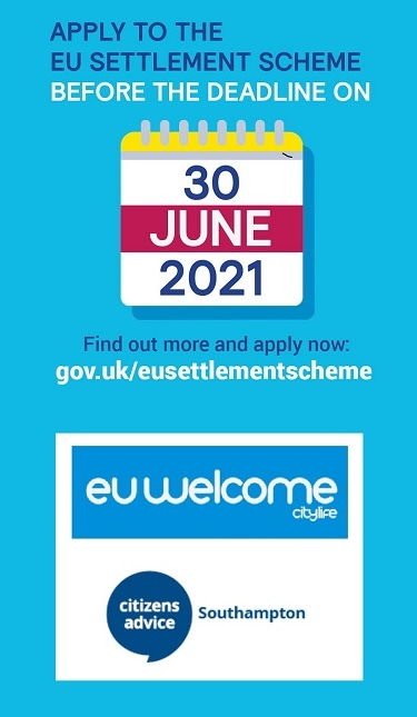 Apply to the EU Settlement Scheme before the deadline on 30 June 2021